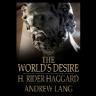 The Worlds Desire