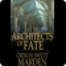 Architects of Fate: Or, Steps to Success and Power