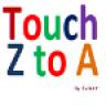 TouchZtoA