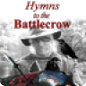 Hymns to the Battlecrow