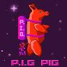 P.I.G PIG