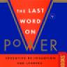 The Last Word on Power