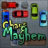 Chaos and Mayhem