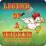 Legend of a Chicken