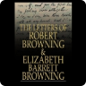 The Letters of Robert Browning and Elizabeth Barrett Browning: 1845-1846