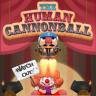Human Canon Ball