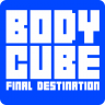 Body Cube Final Destination