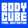 Body Cube Final Destination