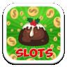 Christmas Pudding Slots