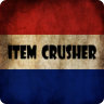 Item Crusher