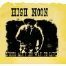 High Noon: Demo