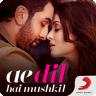 Ae Dil Hai Mushkil Songs