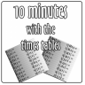 10 Minutes Times Tables