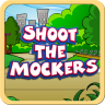 Shoot The Mockers