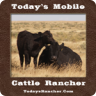 Today's Mobile Cattle Rancher
