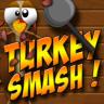 Turkey Smash