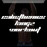 Calisthenics Kingz Workout