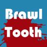 BrawlTooth