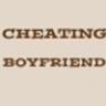 Cheating Boyfriend