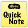 aHome: Quick Note