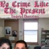 No Crime Like the Present