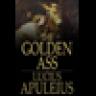 The Golden Ass: The Metamorphoses of Lucius Apuleius