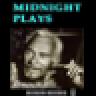 Midnight Plays