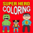 Super Hero Coloring