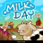 its a milk day
