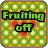 Fruiting off