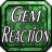 Gem Reaction