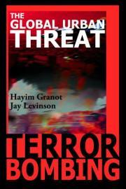 Terror Boming: The Global Urban Threat