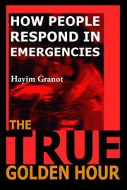 The True Golden Hour: How People Respond in Emergencies