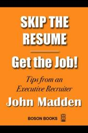 Skip the Resume - Get the Job