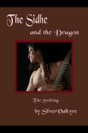 The Sidhe and the Dragon: The Seeking