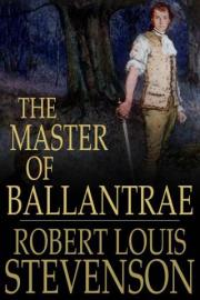 The Master of Ballantrae: A Winters Tale