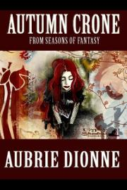 Autumn Crone: Seasons of Fantasy Series