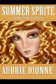 Summer Sprite: Seasons of Fantasy Series