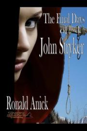 The Final Days of John Stryker