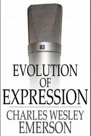 Evolution of Expression: Volume I
