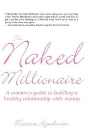 Naked Millionaire: A Women's Guide to Building a Healthy Relationship with Money