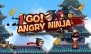 Go! Angry Ninja