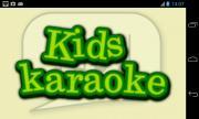 Kids Karaoke ♩♪♬