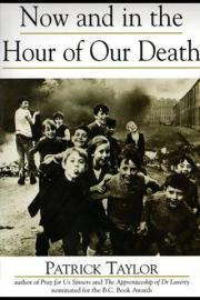 Now and in the Hour of Our Death