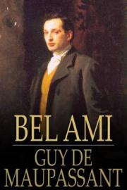 Bel Ami: The History of a Scoundrel