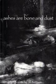 Ashes Are Bone and Dust