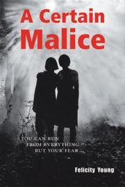 A Certain Malice