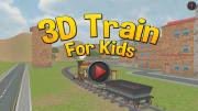 3D Train For Kids