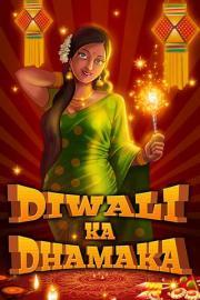 Diwali ka Dhamaka
