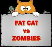 Fat Cat vs Zombies